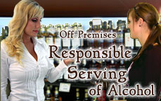 Off-Premises Responsible Serving of Alcohol Online Training & Certification