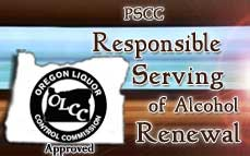 Oregon Responsible Serving® Renewal  Online Training & Certification