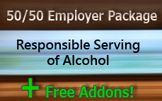 50/50 Responsible Serving of Alcohol Employer Package